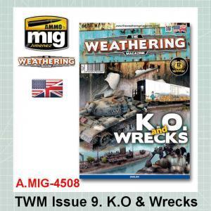AMMO Mig 4508 TWM Issue 9. K.O. and Wrecks