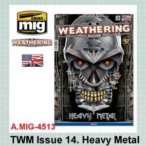 AMMO Mig 4513 TWM Issue 14. Heavy Metal
